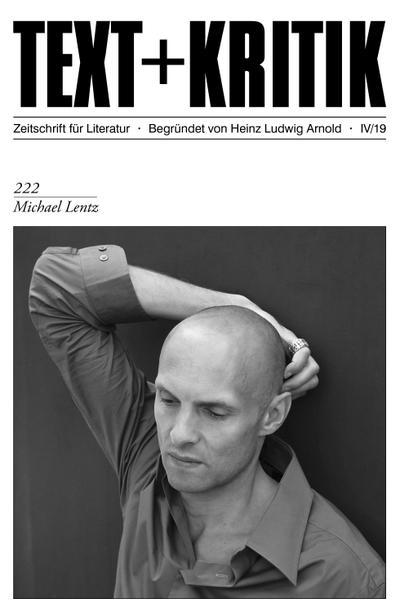 TEXT + KRITIK 222 - Michael Lentz
