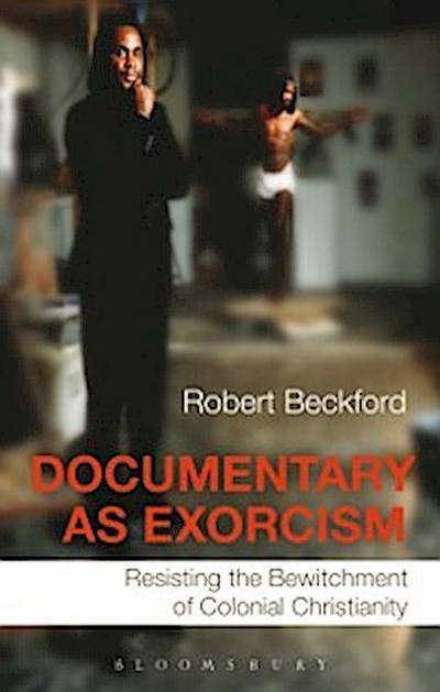 Documentary as Exorcism