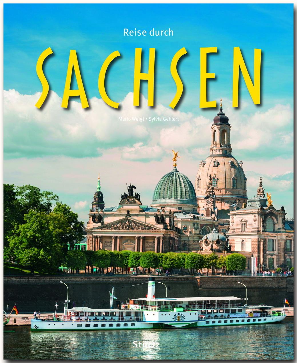 Reise durch Sachsen Sylvia Gehlert
