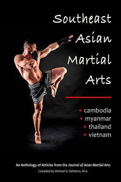 SOUTHEAST ASIAN MARTIAL ARTS