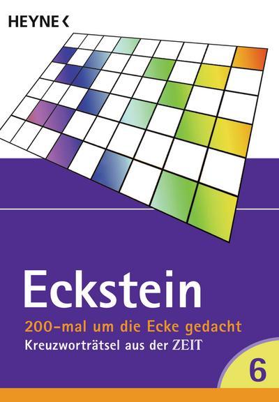 200 mal um die Ecke gedacht Bd. 6: Kreuzworträtsel aus der ZEIT