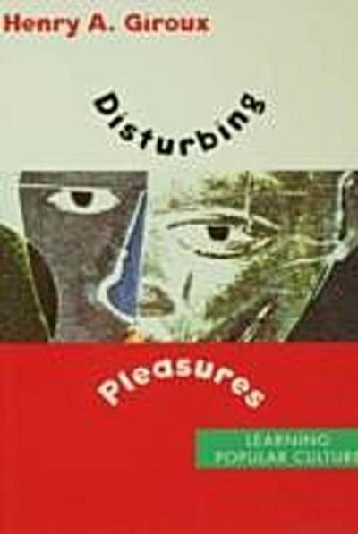 Disturbing Pleasures