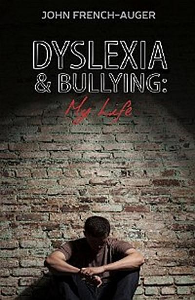 Dyslexia and Bullying