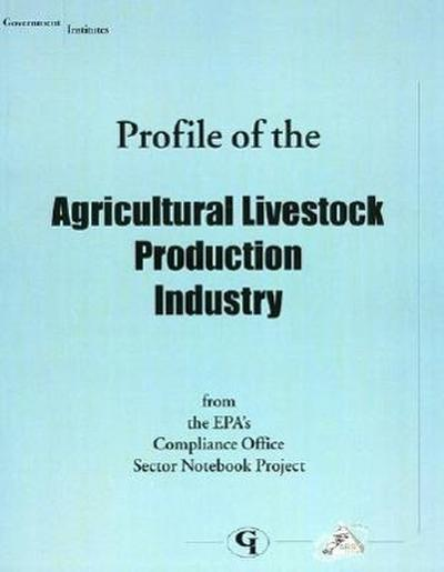 Profile of the Agricultural Livestock Production Industry