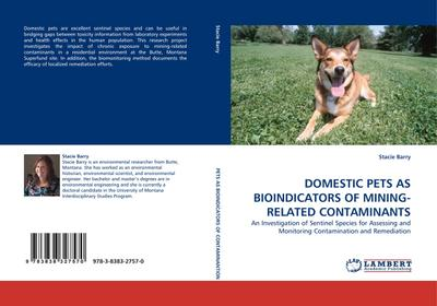 DOMESTIC PETS AS BIOINDICATORS OF MINING-RELATED CONTAMINANTS
