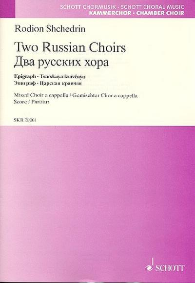 Two Russian Choirs: Epigraph by Count Tolstoy to his novel  Anna Karenina · Tsarskaya kravcaya (based on the Russian choral opera Boyarina Morozova). ... Chor a cappella, Partitur; Schwierigkeit: 4