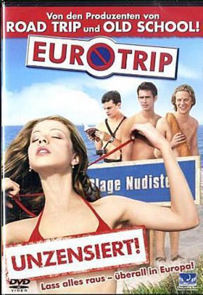 Eurotrip - Unzensiert!