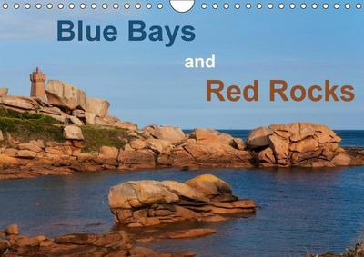 Blue Bays and Red Rocks (Wall Calendar 2019 DIN A4 Landscape)