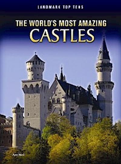 World's Most Amazing Castles