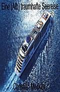 Eine (Alb) traumhafte Seereise