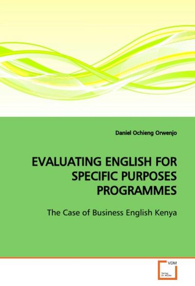 EVALUATING ENGLISH FOR SPECIFIC PURPOSES PROGRAMMES