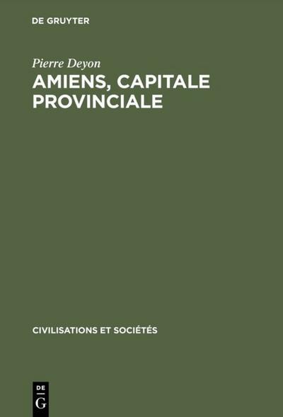 Amiens, capitale provinciale