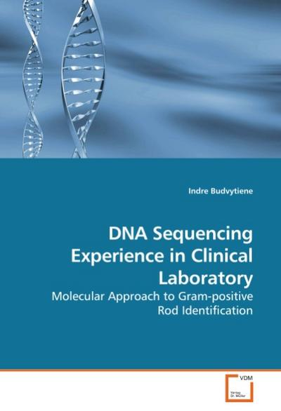 DNA Sequencing Experience in Clinical Laboratory