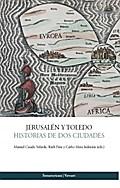 Jerusalén y Toledo