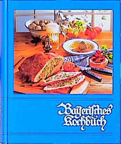 Bayerisches Kochbuch (55. Aufl.)