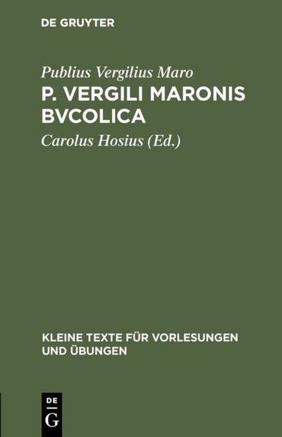 P. Vergili Maronis Bvcolica