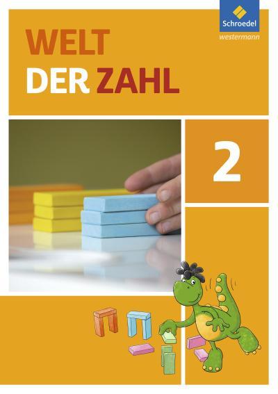 Welt der Zahl 2. Schülerband. Berlin, Brandenburg, Mecklenburg-Vorpommern, Sachsen-Anhalt und Thüringen