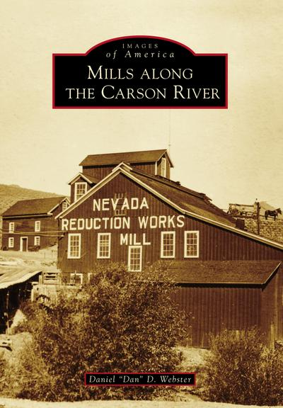 Mills Along the Carson River