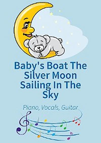 Baby's Boat The Silver Moon Sailing In The Sky