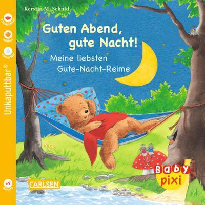 Baby Pixi 36: Guten Abend, gute Nacht!: Meine liebsten Gute-Nacht-Reime - Carlsen - Taschenbuch, Deutsch, , Meine liebsten Gute-Nacht-Reime, Meine liebsten Gute-Nacht-Reime