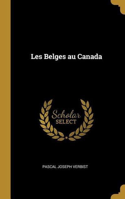 Les Belges Au Canada