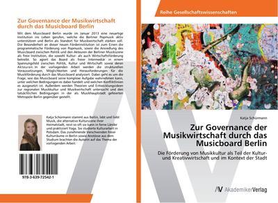 Zur Governance der Musikwirtschaft durch das Musicboard Berlin