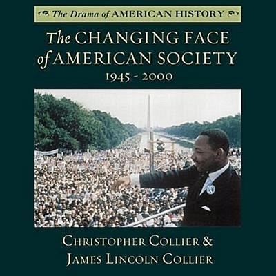 The Changing Face of American Society: 1945-2000