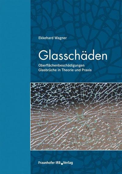 Glasschäden