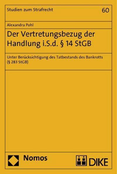 Der Vertretungsbezug der Handlung i.S.d. § 14 StGB