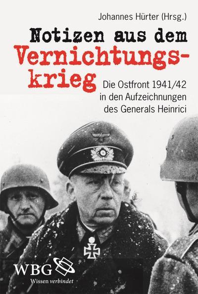 Notizen aus dem Vernichtungskrieg
