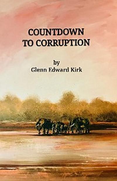 Countdown to Corruption
