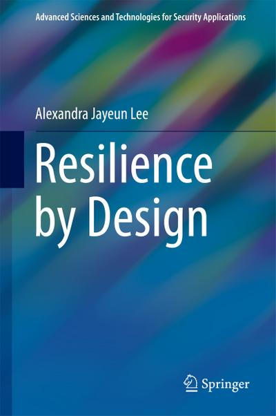 Resilience by Design