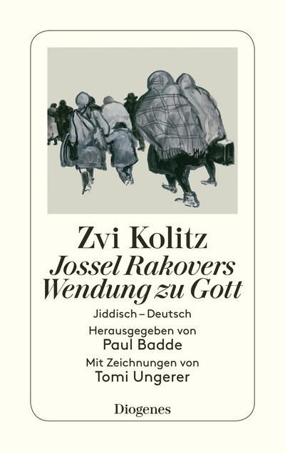 Jossel Rakovers Wendung zu Gott: Jiddisch – Deutsch (detebe)