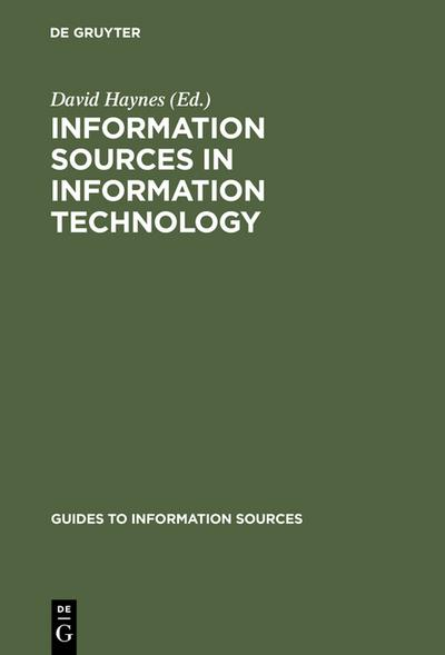 Information Sources in Information Technology (Guides to Information Sources)