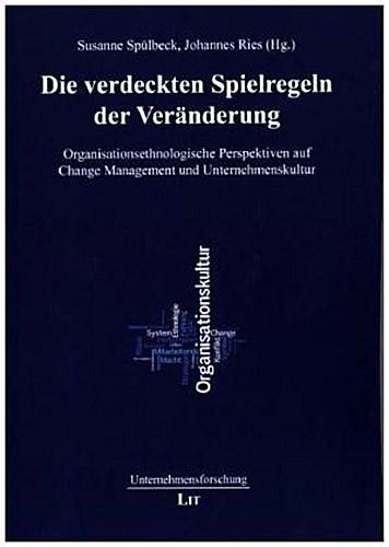 Die verdeckten Spielregeln der Veränderung Susanne Spülbeck