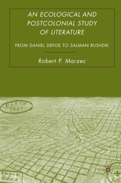 An Ecological and Postcolonial Study of Literature