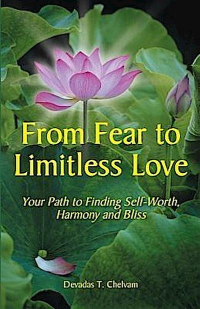 From Fear to Limitless Love