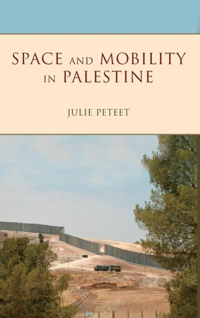 Space and Mobility in Palestine