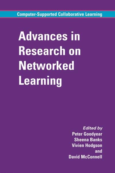 Advances in Research on Networked Learning
