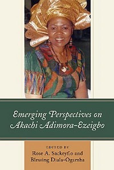 Emerging Perspectives on Akachi Adimora-Ezeigbo