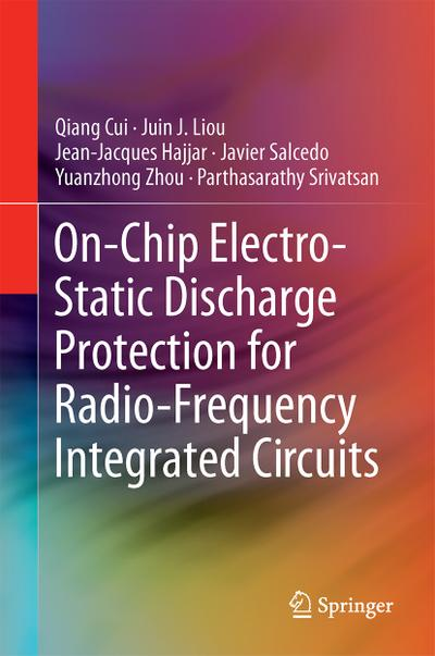 On-Chip Electro-Static Discharge (ESD) Protection for Radio-Frequency Integrated Circuits