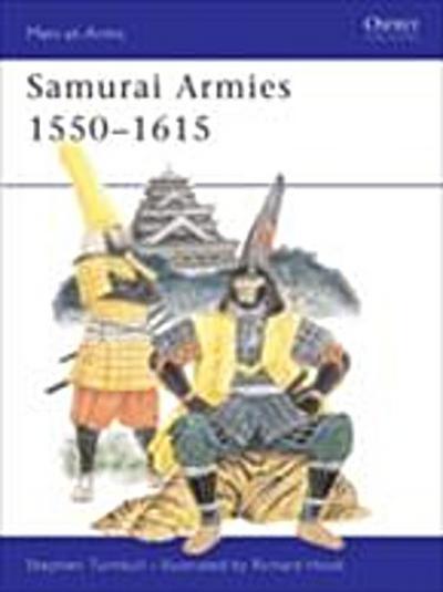 Samurai Armies 1550 1615