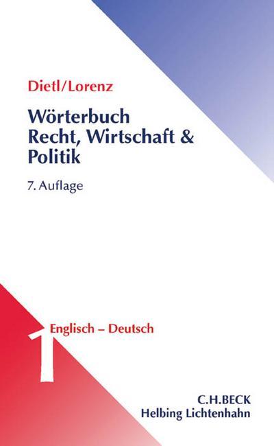 Wörterbuch für Recht, Wirtschaft und Politik  Teil I: Englisch-Deutsch