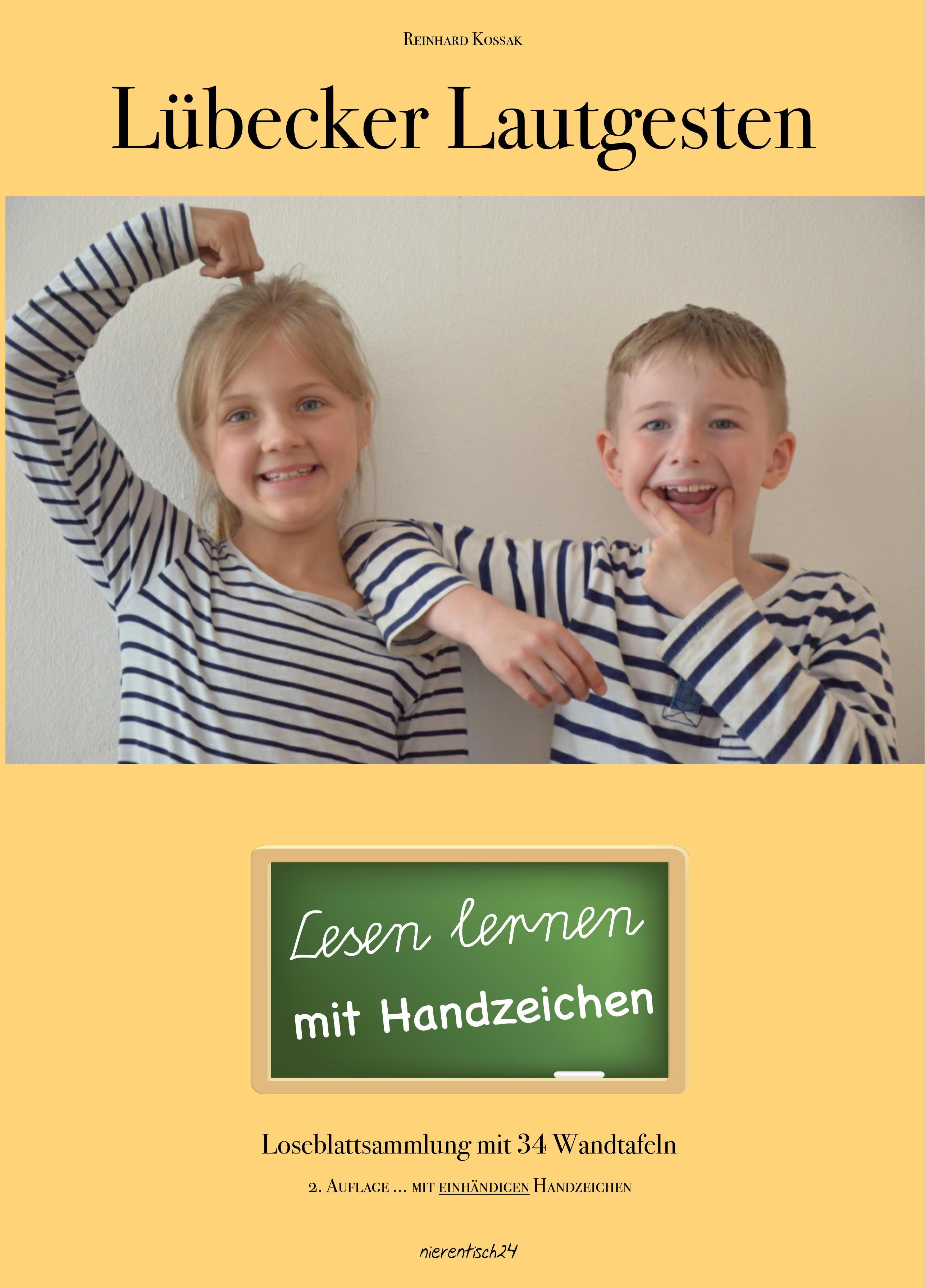 Reinhard Kossak ~ Lübecker Lautgesten: Lesen lernen mit Hilfe  ... 9783944326290