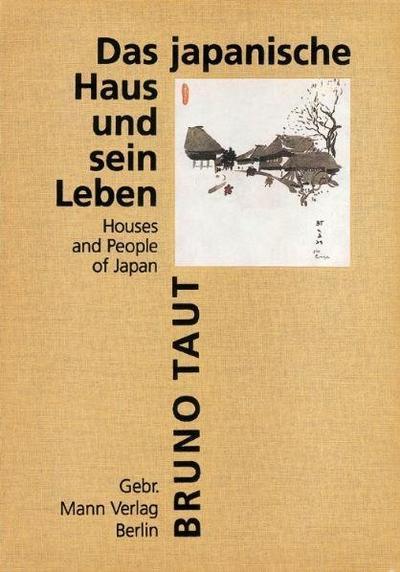 Das japanische Haus und sein Leben