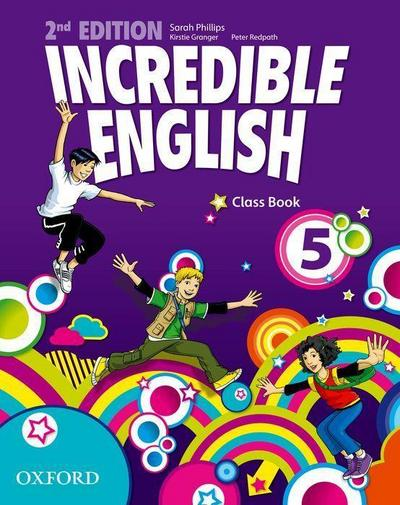 Incredible English 5: Class Book