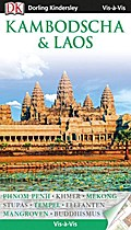 Vis-à-Vis Kambodscha & Laos; Vis à Vis; Deutsch; mehr als 800 farb. Fotos, 3-D-Zeichn. & Grundrisse