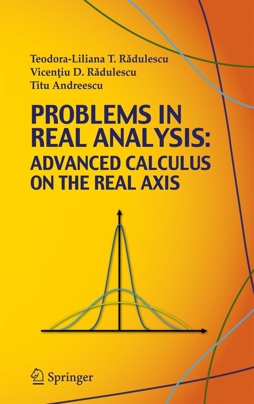 Problems in Real Analysis | Teodora-Liliana Radulescu |  9780387773780