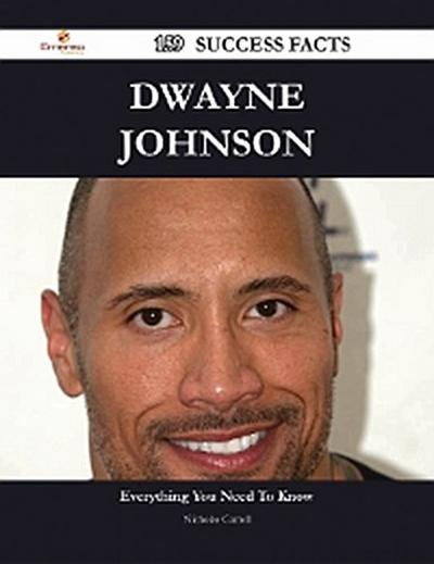 Dwayne Johnson 159 Success Facts - Everything you need to know about Dwayne Johnson