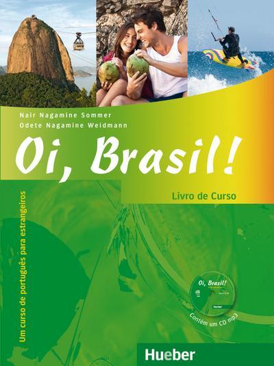 Oi, Brasil! - einsprachige Ausgabe Livro de Curso + MP3-CD